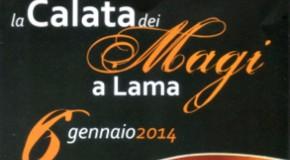"""TUTTO PRONTO A LAMA PER """"LA CALATA DEI MAGI 2014″"""