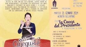 """RITORNA CINEGUSTO CON """"LA CUOCA DEL PRESIDENTE"""""""
