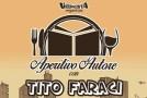 APERITIVO D'AUTORE CON TITO FARACI